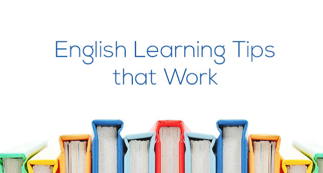 Good tips for learning English that work
