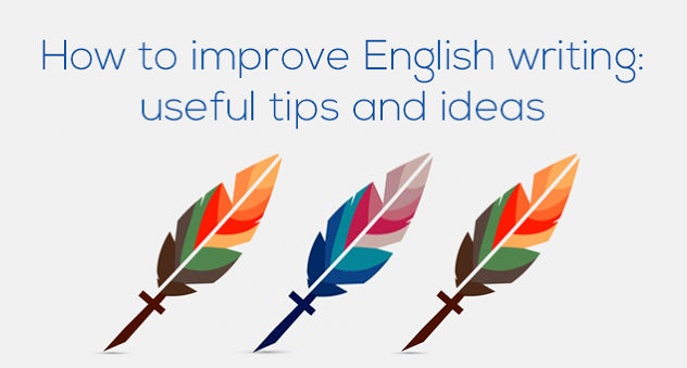 Tips on how to improve english writing